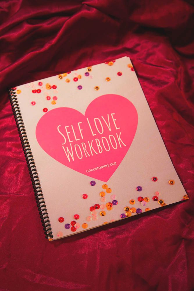 Self-Love Workbook | Uncustomary