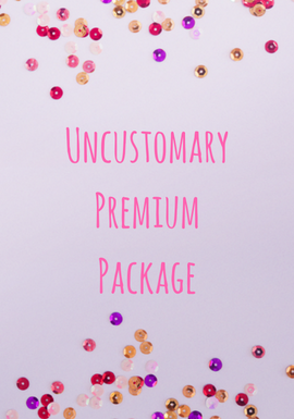 Uncustomary Premium Package