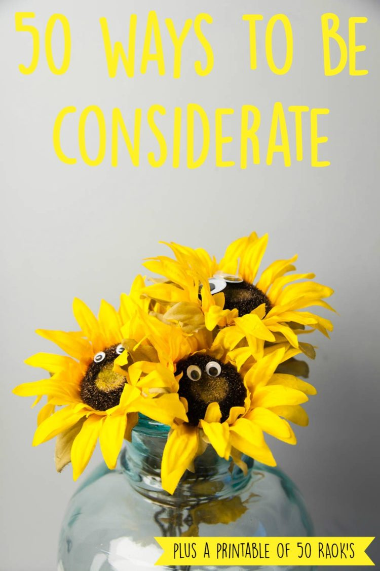 50 Ways To Be Considerate | Uncustomary