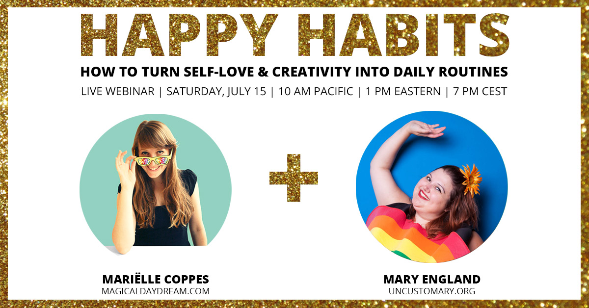 How To Create Happy Habits (Live Webinar!) | Uncustomary