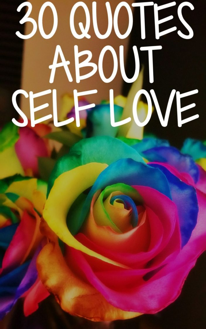 30 Quotes About Self Love Uncustomary