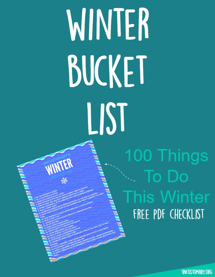 Winter Bucket List: 100 Things To Do In Winter | Uncustomary