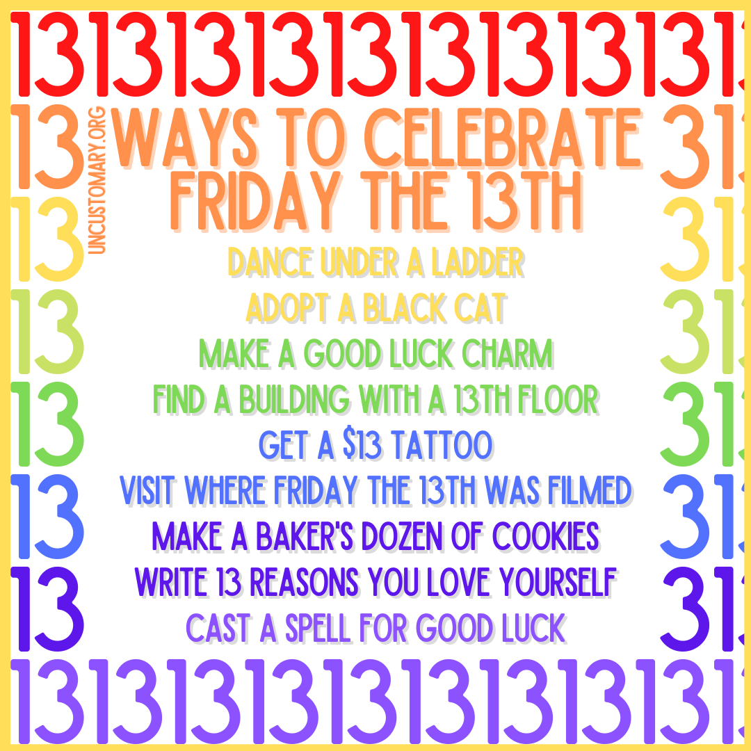 50 Ways To Celebrate Friday The 13th | Uncustomary
