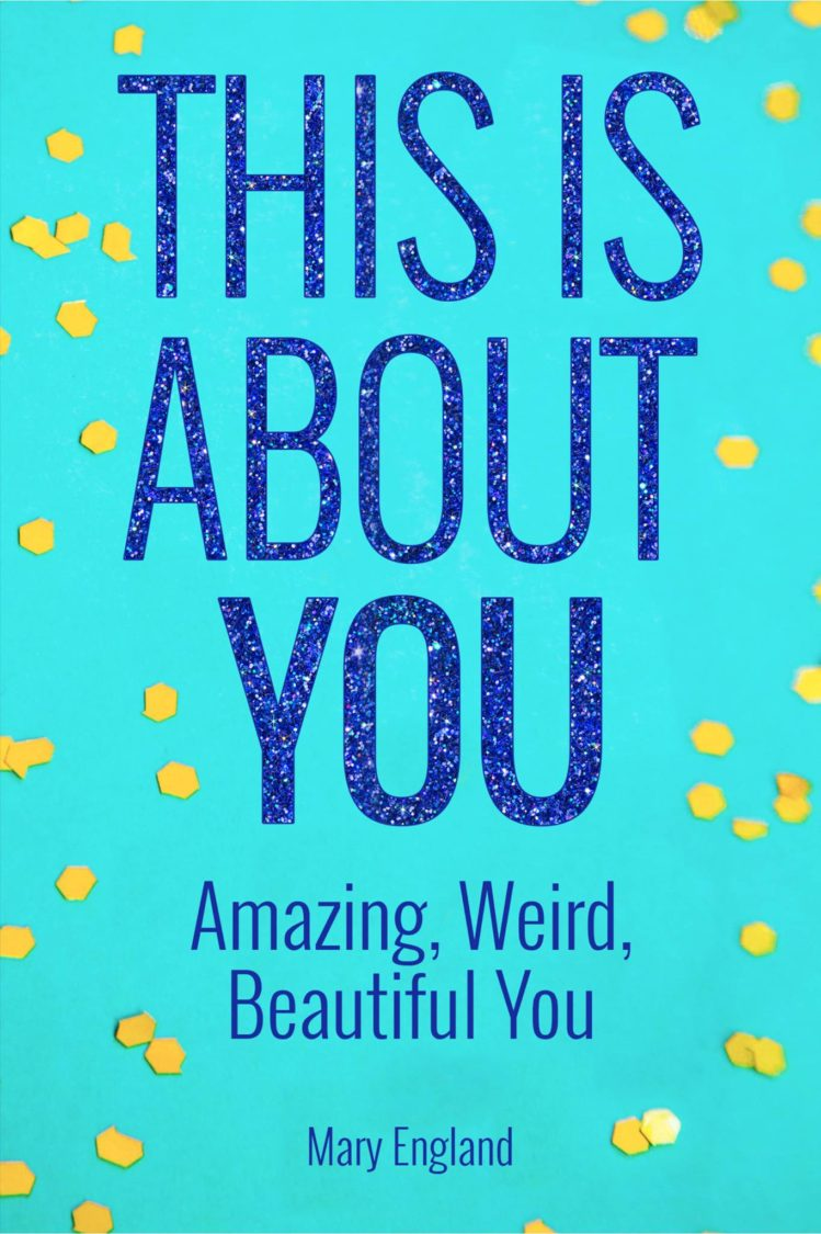 This Is About You: Amazing, Weird, Beautiful You | Uncustomary
